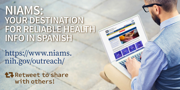 NIAMS: your destination for reliable info in Spanish. - Other Languages card