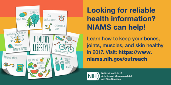 Looking for reliable health information? NIAMS can help! - December card